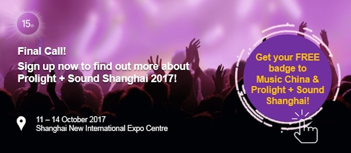 Final Call for Free Registration for Prolight & Sound Shanghai 2017