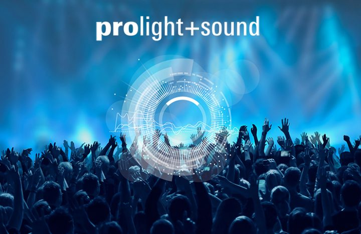 Prolight + Sound: a unique product overview and comprehensive workshop programme